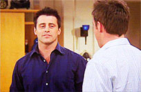 Joey Tribbiani reaction Friends moving picture